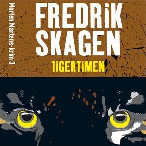 Tigertimen (lydbok) av Fredrik Skagen