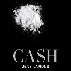 Cash (lydbok) av Jens Lapidus