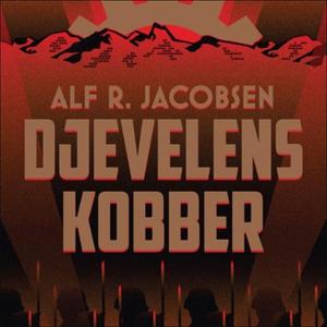 Djevelens kobber (lydbok) av Alf R. Jacobsen