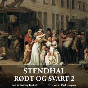 Rødt og svart 2 (lydbok) av Stendhal