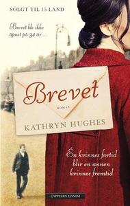 Brevet (ebok) av Kathryn Hughes