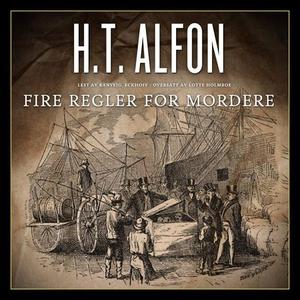 Fire regler for mordere (lydbok) av H.T. Alfo