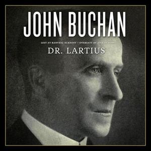 Dr. Lartius (lydbok) av John Buchan