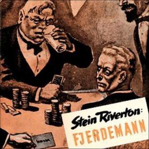 Fjerdemann (lydbok) av Stein Riverton