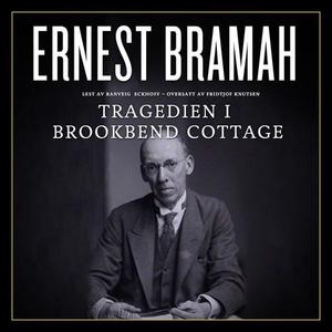 Tragedien i Brookbend Cottage (lydbok) av Ern
