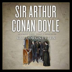 Gullorgnetten (lydbok) av Arthur Conan Doyle