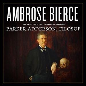 Parker Adderson, filosof (lydbok) av Ambrose