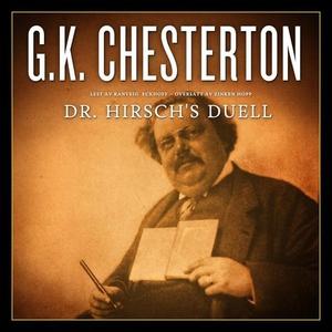 Dr. Hirsch's duell (lydbok) av G.K. Chesterto