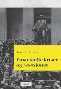 Finansielle kriser og resesjoner (ebok) av Je