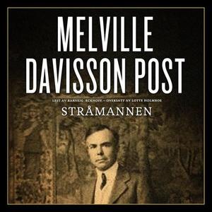 Stråmannen (lydbok) av Melville Davisson Post