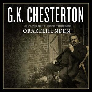 Orakelhunden (lydbok) av G.K. Chesterton