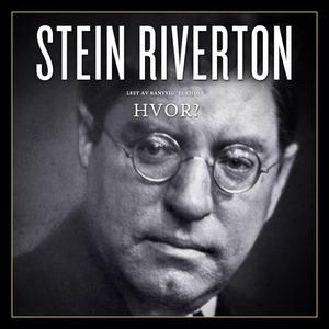 Hvor? (lydbok) av Stein Riverton