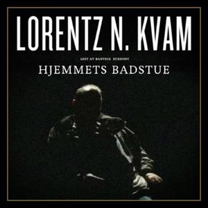 Hjemmets badstue (lydbok) av Lorentz N. Kvam