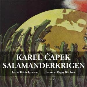 Salamanderkrigen (lydbok) av Karel Capek