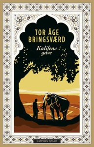 Kalifens gave (ebok) av Tor Åge Bringsværd