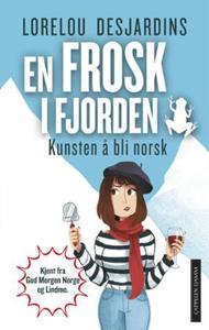 En frosk i fjorden (ebok) av Lorelou Desjardi
