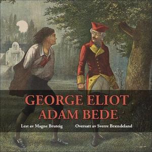 Adam Bede (lydbok) av George Eliot