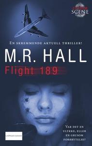 Flight 189 (ebok) av M.R. Hall