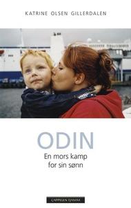 Odin (ebok) av Katrine Olsen Gillerdalen