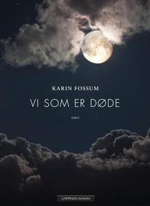 Vi som er døde (ebok) av Karin Fossum
