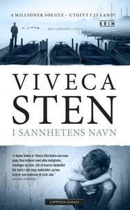 I sannhetens navn (ebok) av Viveca Sten