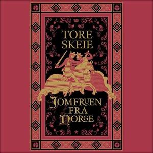 Jomfruen fra Norge (lydbok) av Tore Skeie