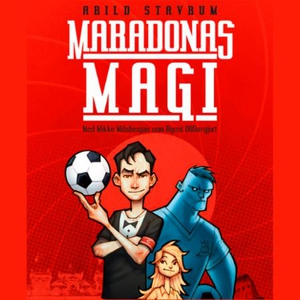 Maradonas magi (lydbok) av Arild Stavrum