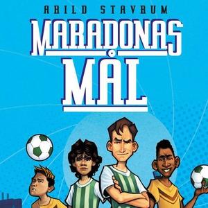 Maradonas mål (lydbok) av Arild Stavrum