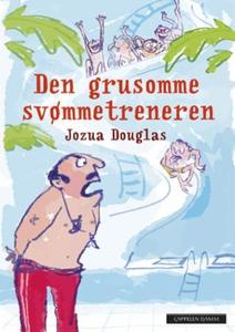 Den grusomme svømmetreneren (ebok) av Jozua D