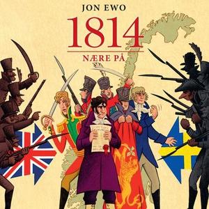 1814 (lydbok) av Jon Ewo