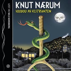 Voodoo på vestkanten (lydbok) av Knut Nærum