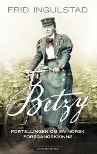 Betzy (ebok) av Frid Ingulstad