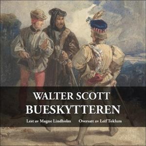 Bueskytteren (lydbok) av Walter Scott