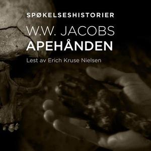 Apehånden (lydbok) av W. W. Jacobs