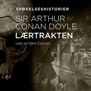 Lærtrakten (lydbok) av Arthur Conan Doyle