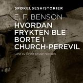 Hvordan frykten ble borte i Church-Perevil