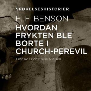 Hvordan frykten ble borte i Church-Perevil (l
