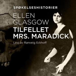 Tilfellet Mrs. Maradick (lydbok) av Ellen Gla