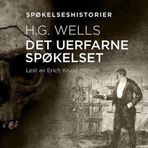 Det uerfarne spøkelset (lydbok) av H.G. Wells