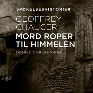 Mord roper til himmelen (lydbok) av Geoffrey