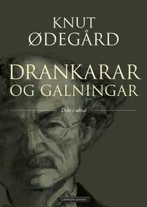 Drankarar og galningar (ebok) av Knut Ødegård