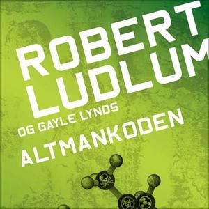 Altmankoden (lydbok) av Robert Ludlum, Gayle