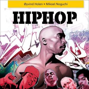 Hiphop (lydbok) av Øyvind Holen