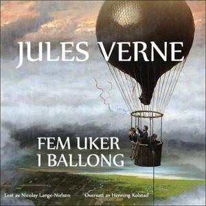 Fem uker i ballong (lydbok) av Jules Verne
