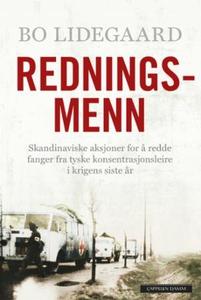 Redningsmenn (ebok) av Bo Lidegaard
