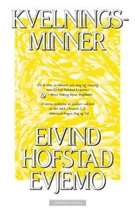 Kvelningsminner (ebok) av Eivind Hofstad Evje