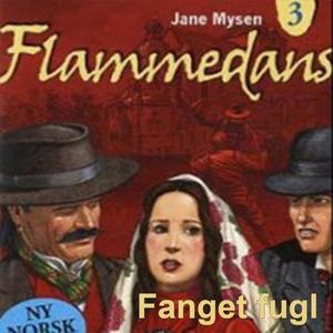 Fanget fugl (lydbok) av Jane Mysen