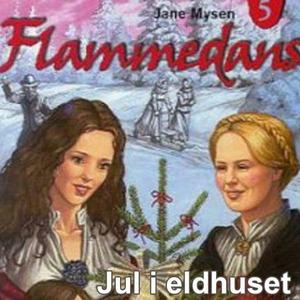 Jul i eldhuset (lydbok) av Jane Mysen