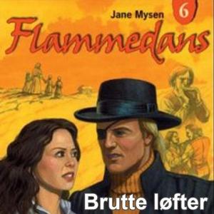Brutte løfter (lydbok) av Jane Mysen