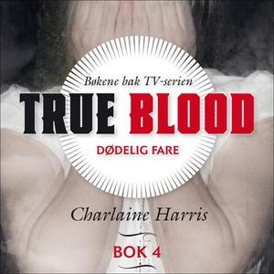 Dødelig fare (lydbok) av Charlaine Harris